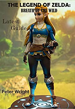 THE LEGEND OF ZELDA  BREATH OF THE WILD   Latest Guide