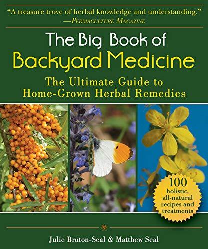 The Big Book of Backyard Medicin...