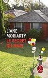 [Le secret du mari] [By: Moriarty, Liane] [April, 2016] - Hachette - 01/04/2016