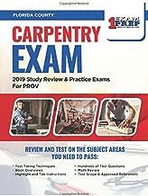 Florida Carpentry Exam: 2019 Study Review & Practice Exams for PROV Exam