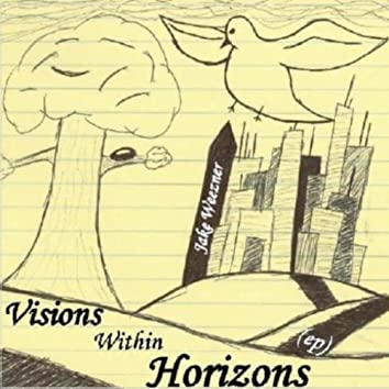 Visions Within Horizons (Ep)