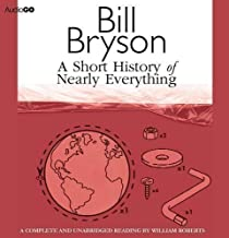 A Short History of Nearly Everything (BBC Audiobooks) by unknown on 13/10/2011 unknown edition