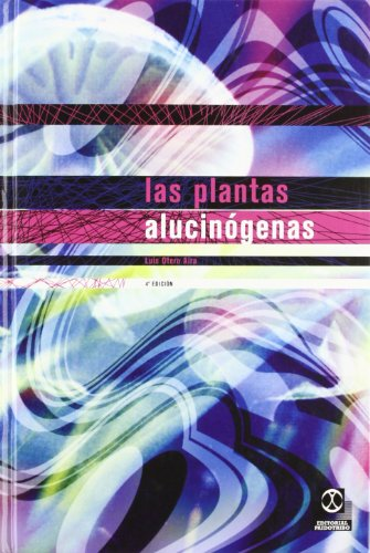 Las Plantas Alucinigenas (Fuera de colección) (Spanish Edition)