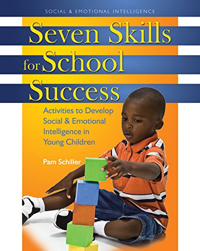 Seven Skills For School Success Activities To Develop Social And Emotional Intelligence In Young Children