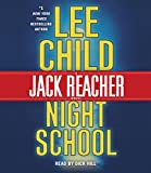 Night School - A Jack Reacher Novel - Random House Audio - 07/11/2016