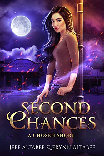 "Second Chances - A ""Chosen"" Short Story 2.5 (A Chosen Novel) (English Edition)"