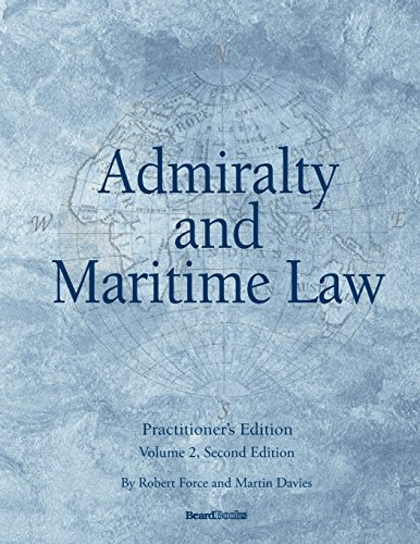 Compare Textbook Prices for Admiralty and Maritime Law Volume 2, Second Edition  ISBN 9781587983894 by Force, Robert,Davies, Davies