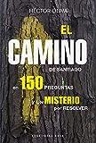 El camino de Santiago en 150 preguntas: y un misterio por resolver: 9 (Base Singular)