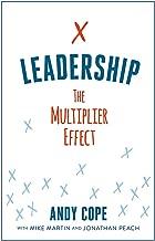 Leadership: The Multiplier Effect
