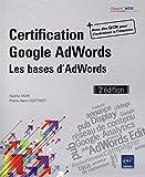 Certification Google AdWords: Les bases d'AdWords (Objectif Web)
