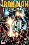 Iron Man: The Ultron Agenda (Tony Stark: Iron Man (2018-2019) Book 4)