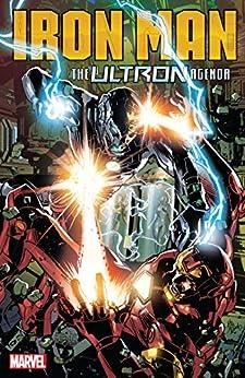 Iron Man: The Ultron Agenda (Tony Stark: Iron Man (2018-2019)) (English Edition) par [Dan Slott, Jim Zub, Christos N. Gage, Juanan Ramirez, Valerio Schiti, Mike Deodato, Francesco Manna]