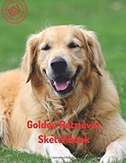 Golden Retriever Sketchbook: Blank Paper for Drawing, Doodling or Sketching 100 Large Blank Pages (8.5