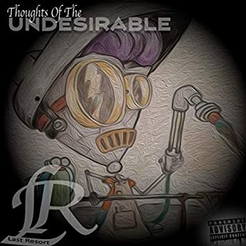 Thoughts of the Undesirable