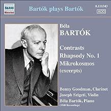 Bartok Plays Bartok (Contrasts/ Rhapsody No.1/ Mikrokosmos (Excerpts)) by Joseph Szigeti (2010-01-28)