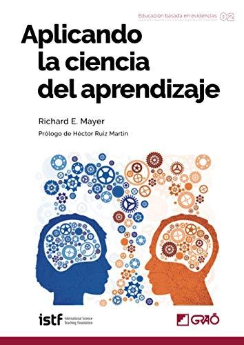 Aplicando la ciencia del aprendizaje: 002 (Fundamentos de la Educación)