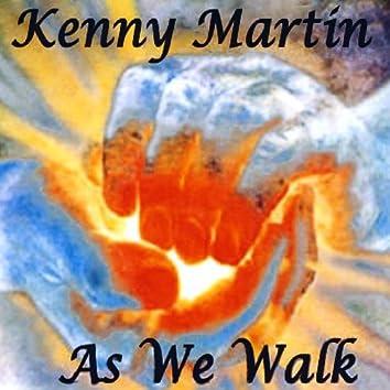 As We Walk