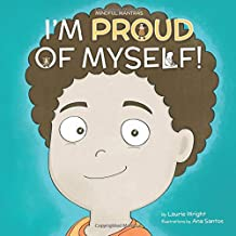 I Am Proud of Myself! (Mindful Mantras)