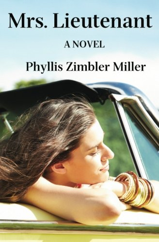 Book: Mrs. Lieutenant - A Sharon Gold Novel by Phyllis Zimbler Miller