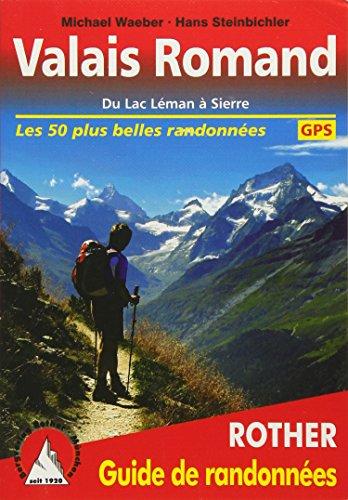 Valais Romand (Unterwallis - französische Ausgabe): Du Lac