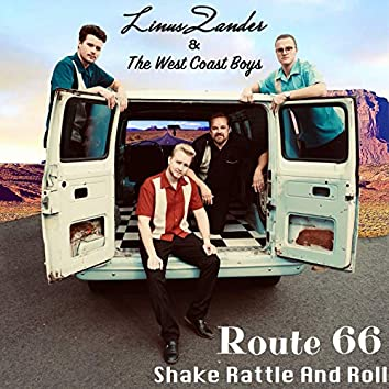 Route 66 / Shake Rattle And Roll