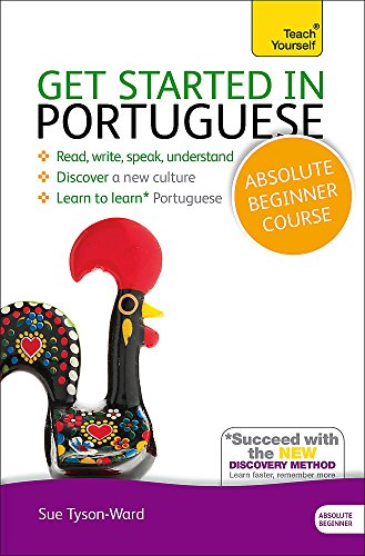 Compare Textbook Prices for Get Started in Portuguese Absolute Beginner Course: The essential introduction to reading, writing, speaking and understanding a new language Teach Yourself Language 2 Edition ISBN 9781444174861 by Tyson-Ward, Sue