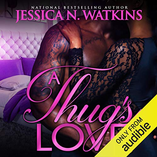 A Thug's Love Audiobook By Jessica N. Watkins cover art
