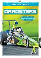 Dragsters (Start Your Engines!)