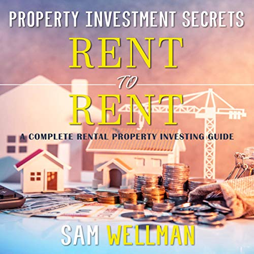 Property Investment Secrets - Rent to Rent cover art