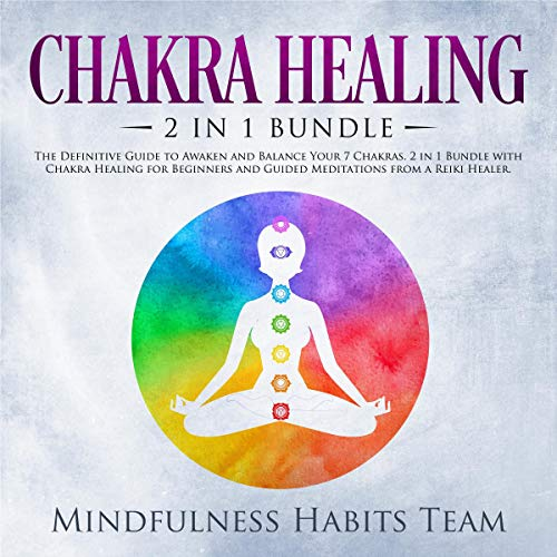 Chakra Healing: 2 in 1 Bundle audiobook cover art