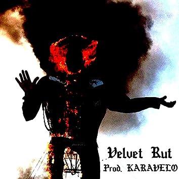 Velvet Rut