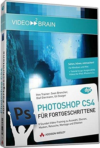 Adobe Photoshop CS4 - Für Fortgeschrittene [import allemand]