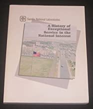Sandia National Laboratories: A history of exceptional service in the national interest