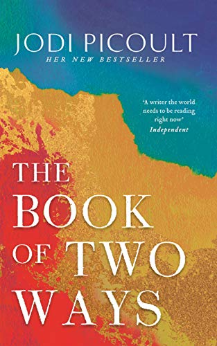 The Book of Two Ways: A stunning novel about life, death and missed opportunities by [Jodi Picoult]