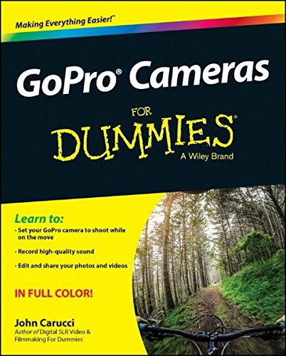 GoPro Cameras For Dummies (For Dummies Series)