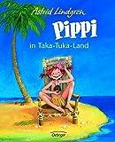 Pippi in Taka-Tuka-Land (farbig) (Pippi Langstrumpf) - Astrid Lindgren