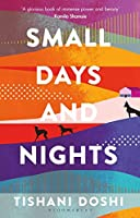 Small Days and Nights: Shortlisted for the Ondaatje Prize 2020