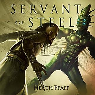 Servant of Steel audiobook cover art