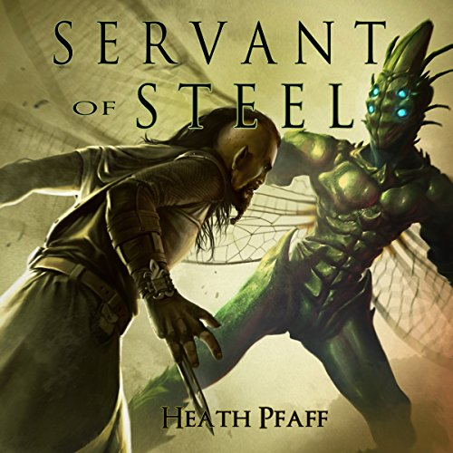 Servant of Steel audiobook cover art