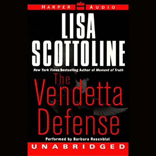 The Vendetta Defense                   By:                                                                                                                                 Lisa Scottoline                               Narrated by:                                                                                                                                 Barbara Rosenblat                      Length: 14 hrs and 1 min     Not rated yet     Overall 0.0