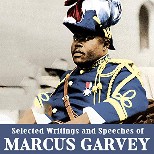 Selected Writings and Speeches of Marcus Garvey cover art