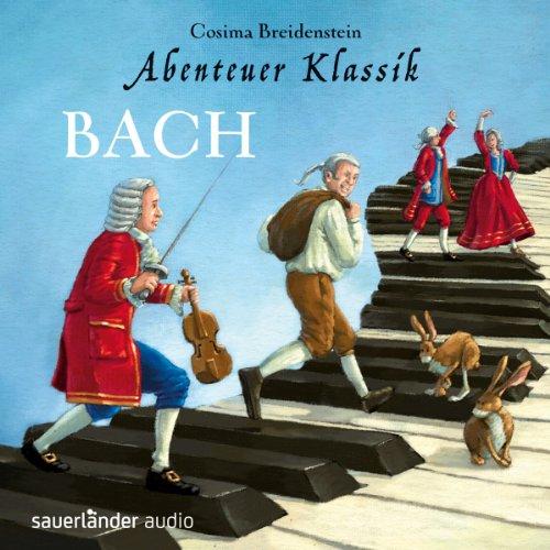 Bach (Abenteuer Klassik) audiobook cover art