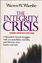 The Integrity Crisis/Expanded Edition With Study Guide