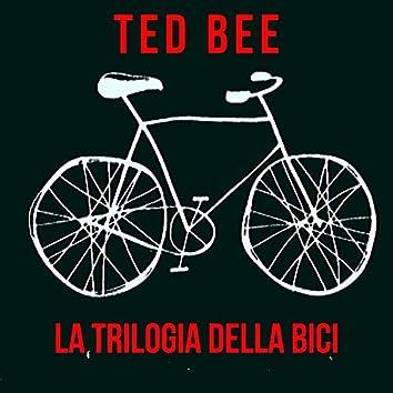 La Trilogia Della Bici