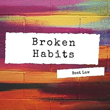Broken Habits