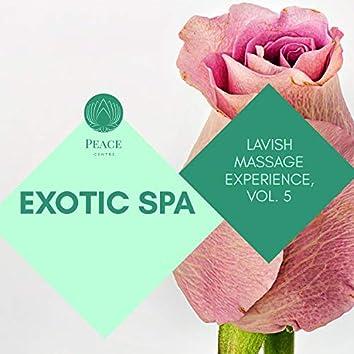 Exotic Spa - Lavish Massage Experience, Vol. 5