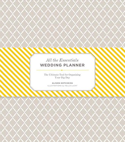 All the Essentials Wedding Planner: The Ultimate Tool for Organizing Your...