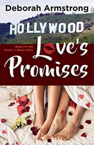 Love's Promises: Book 2 in the Davina & Quinn Series by [Deborah Armstrong]