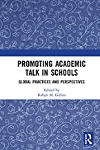 Promoting Academic Talk in Schools: Global Practices and Perspectives