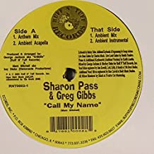 Call My Name - George Jackson Pres Sharon Pass And Greg Gibbs 12